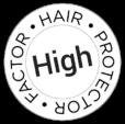 HAIR PROTECTOR FACTOR – HIGH