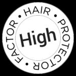 HAIR PROTECTOR FACTOR - HIGH